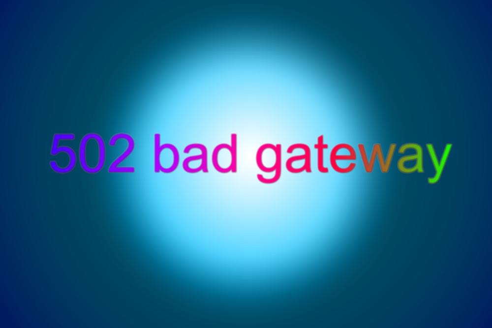 bad-gateway